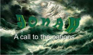 Jonah : a call to the nations – Part 1 | Colin D Cruz