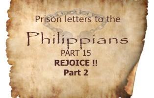 Philippians Part 15- Rejoice Part 2| Colin D
