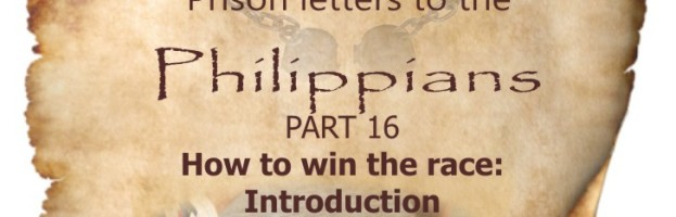 Philippians Part 16- How to win the race: Introduction| Colin D
